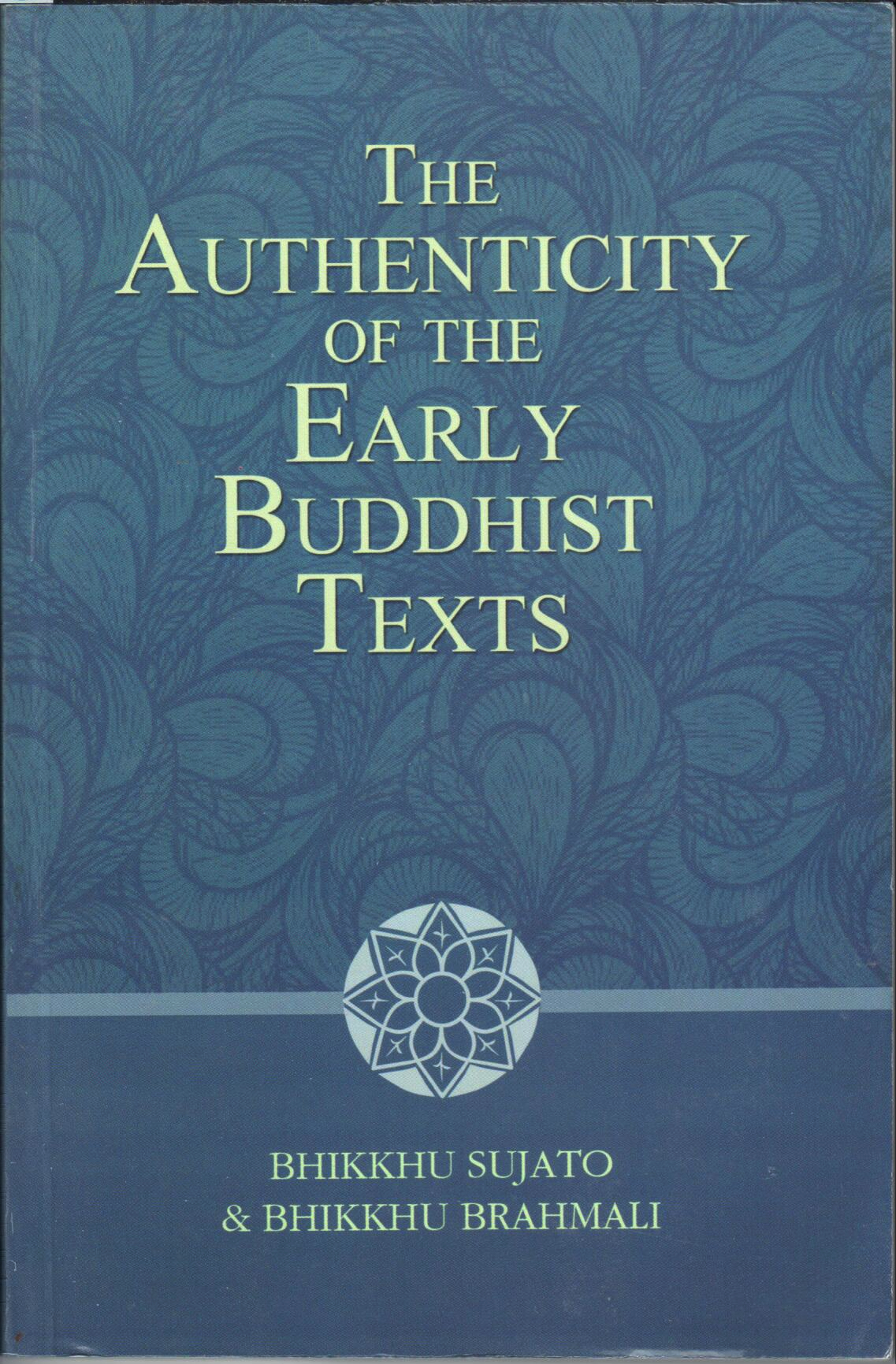 authenticity-of-the-early-buddhist-texts